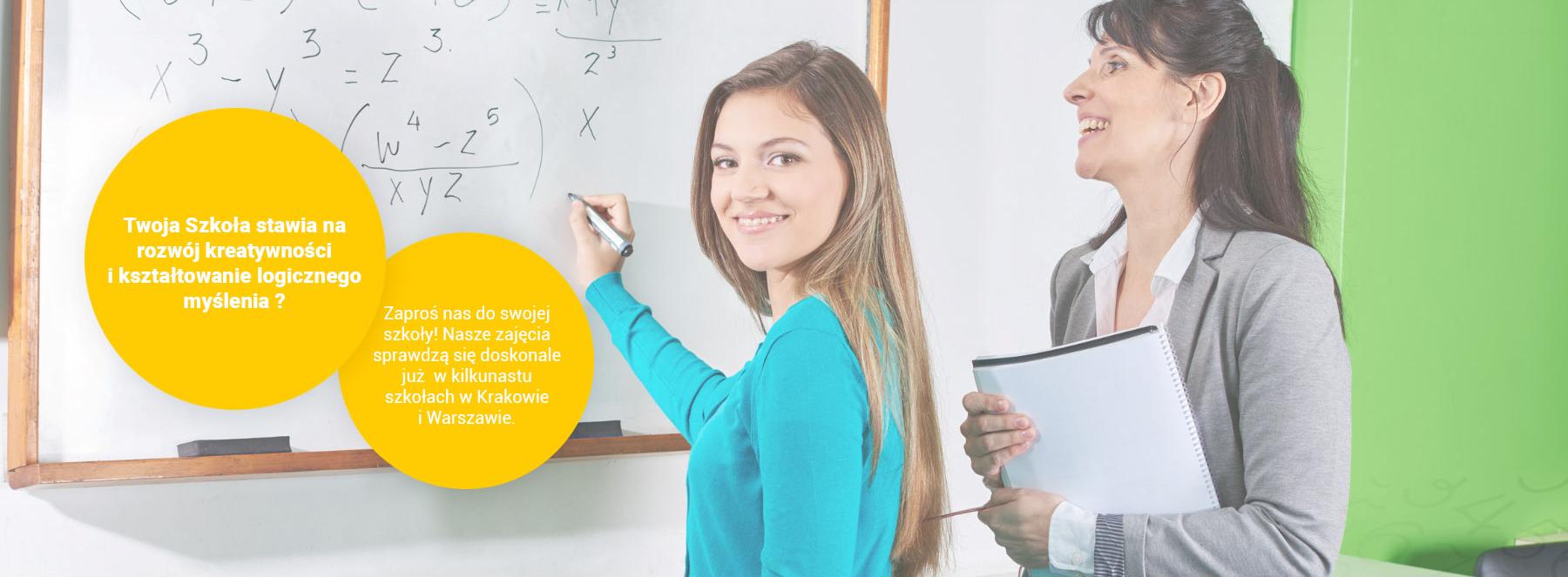 Twoja Szkoła stawia na rozwój kreatywności i kształtowania logicznego myślenia? Zaproś nas do swojej szkoły! Nasze zajęcia sprawdzą się doskonale już w kilkunastu szkołach w Krakowie i Warszawie.
