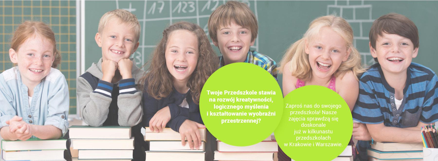 Twoja Przedszkole stawia na rozwój kreatywności, logicznego myślenia i kształtowanie wyobraźni przestrzennej? Zaproś nas do swojego przedszkola! Nasze zajęcia sprawdzają się doskonale już w kilkunastu przedszkolach w Krakowie i Warszawie.